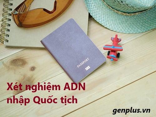 xet-nghiem-adn-nhap-quoc-tich-genplus